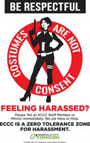 Image of an Emerald City Comicon poster: Costumes are not consent.