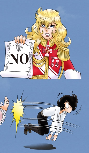 "Image of Oscar from The Rose of Versailles holding up a scroll that reads ""NO"" and a second image of Andre Grandier getting his butt kicked by Granny"