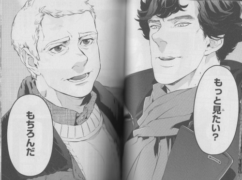 Sherlock: Wanna see some more?  John: Oh, god, yes. p. 43